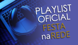 Playlist Oficial Festa na Rede 10/mar/2017