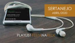 Playlist Sertaneja – Atualizado Abr/2020